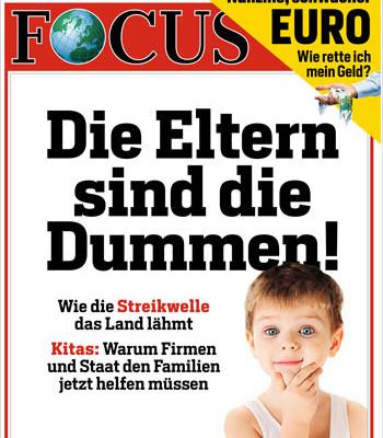 FOCUS: Eltern sind die Dummen